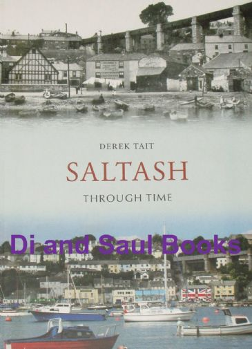 Saltash Through Time, by Derek Tait